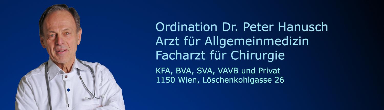 Ordination Dr. Peter Hanusch Facharzt für Chirurgie KFA BVA SVA VAVB und Privat